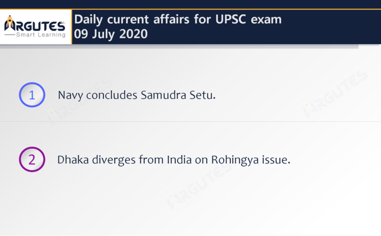Daily Current Affairs for UPSC Civil Services Exam – 09 July 2020