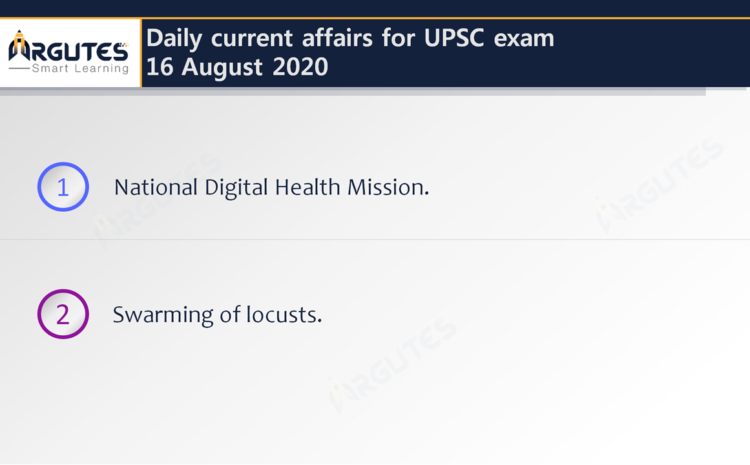 Daily Current Affairs for UPSC Civil Services Exam – 16 August 2020