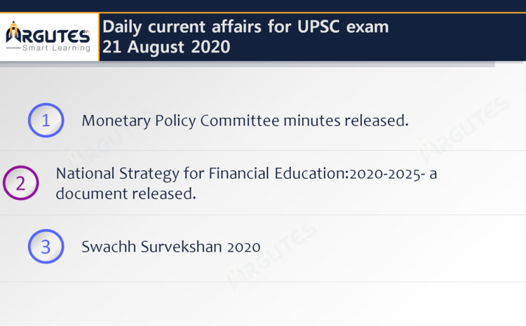 Daily Current Affairs for UPSC Civil Services Exam – 21 August 2020