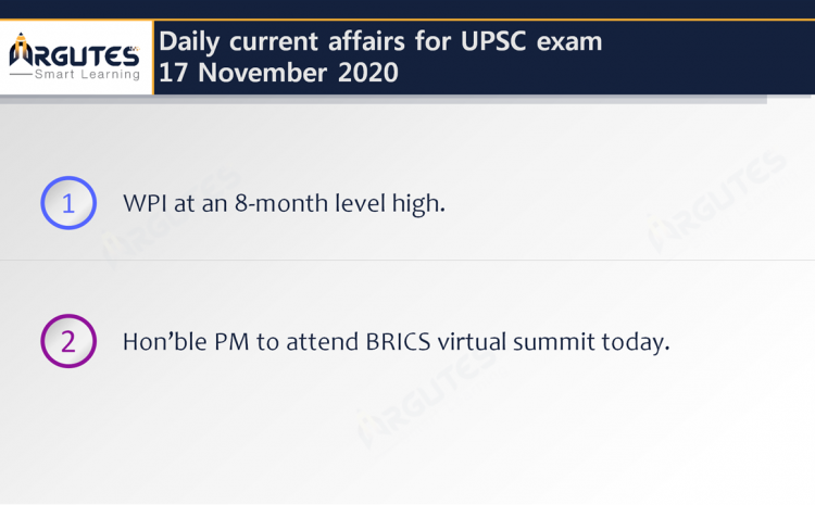 Daily Current Affairs for UPSC Civil Services Exam – 17 November 2020