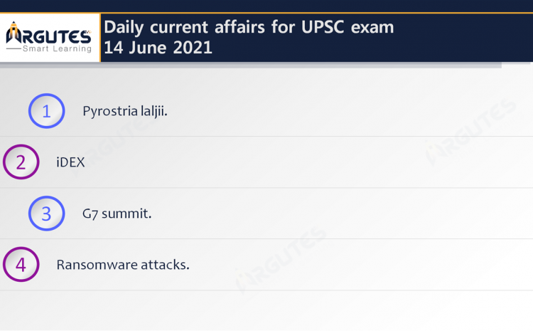 Daily Current Affairs for UPSC Civil Services Exam – 14 June 2021