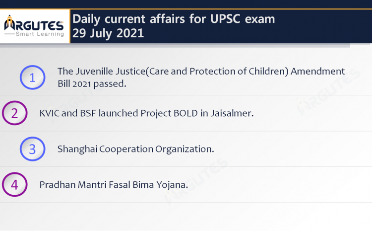 Daily Current Affairs for UPSC Civil Services Exam – 29 July 2021